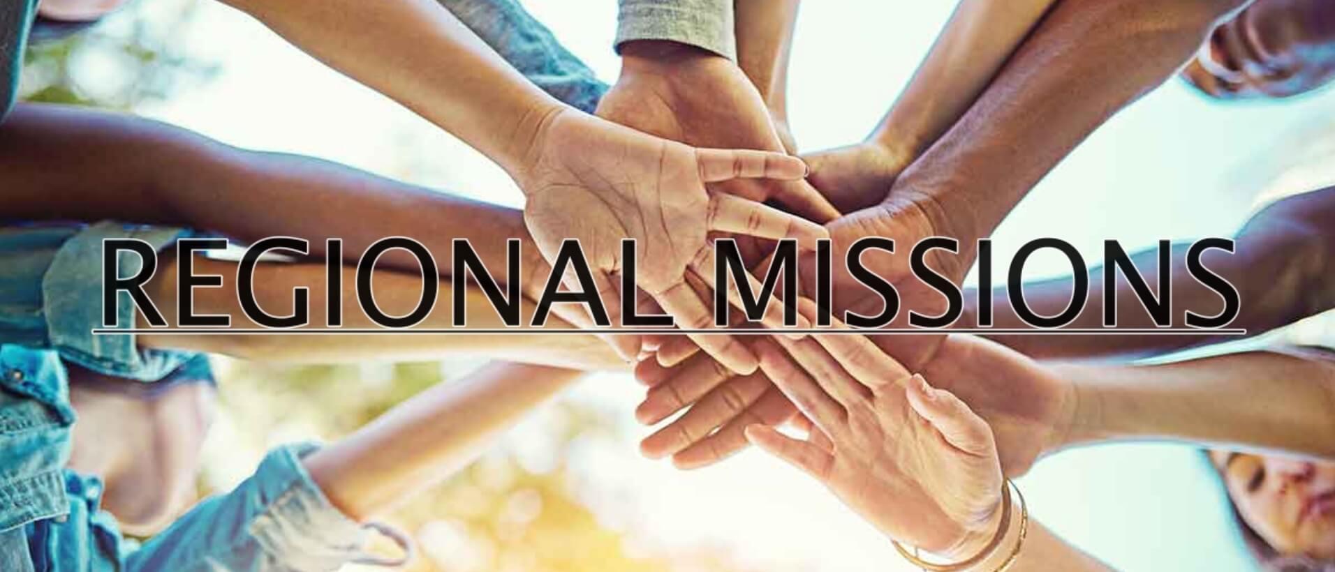Regional Missions