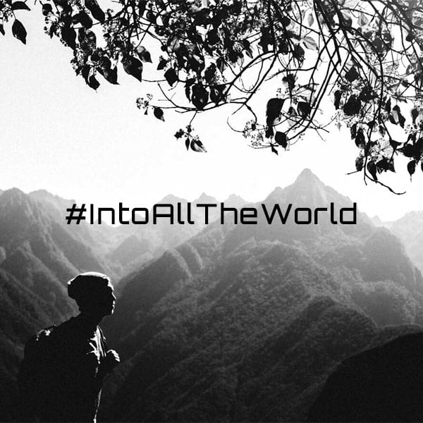 #IntoAllTheWorld